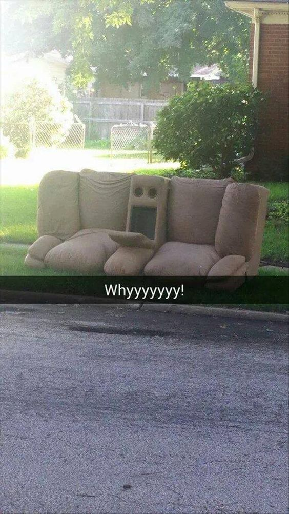 Aw man. Don't throw that couch out. He looks down in the dumps! https://t.co/7ck9rta9Da