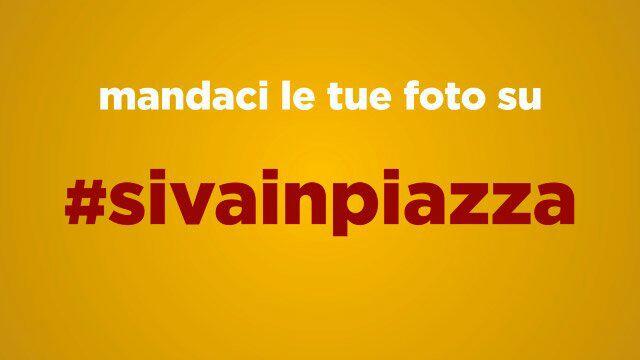 #sivainpiazza