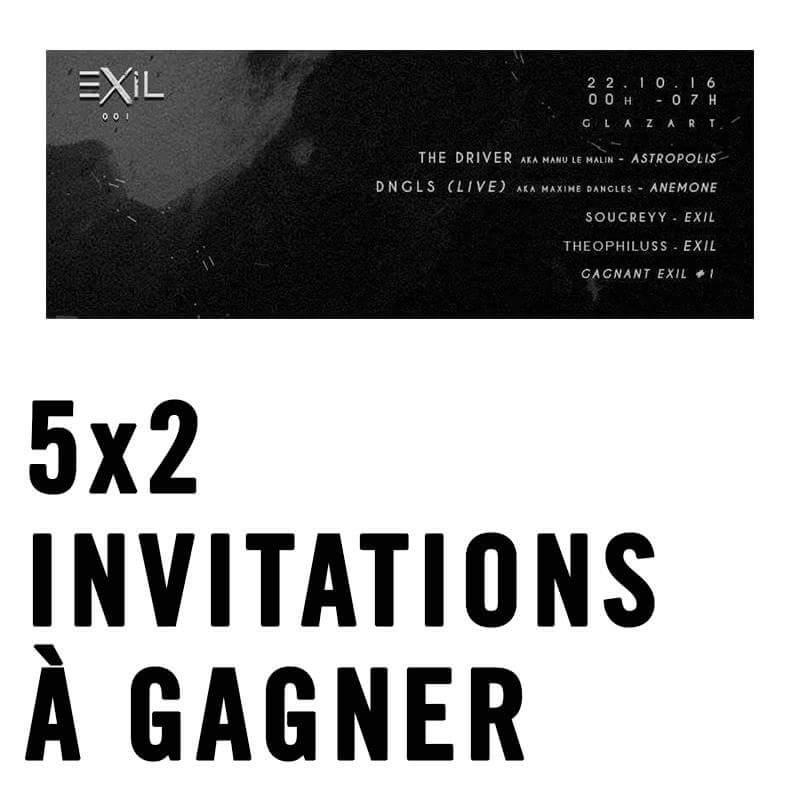 [INVITATIONS POUR SAM 22.10]  Pour gagner : RT + Follow !  #concours #exil #techno. 1ere soirée avec un beau line up https://t.co/dXQyS3lcAi