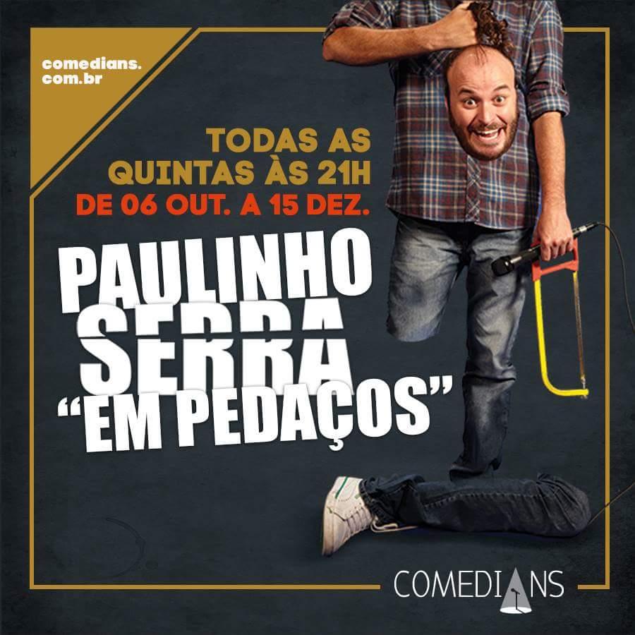 Hoje tem @PaulinhoSerra, Em Pedaços, às 21h. https://t.co/cFiXSt4gCZ
