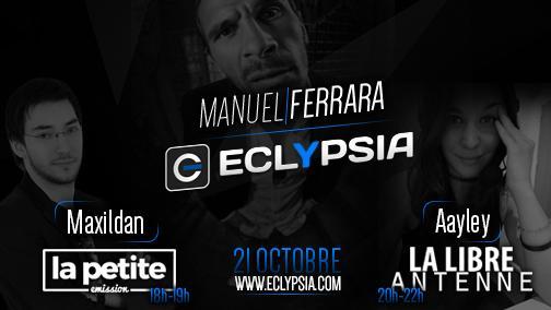 Je serai chez @EclypsiaCOM ce soir dans la petite émission avec @Maxildan puis dans la libre antenne
