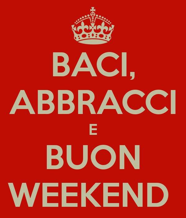 #buonweekend