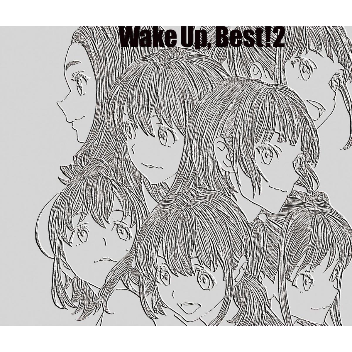 Wake Up, Girls! - セブンティーン・クライシス : Wake Up, Best! 2