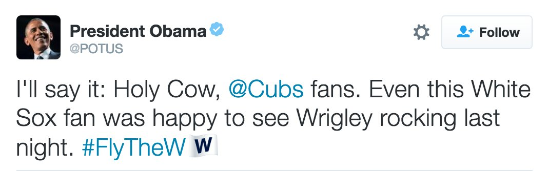 ".@POTUS: ""Even this White Sox fan"" congratulates the Cubs on reaching World Series"