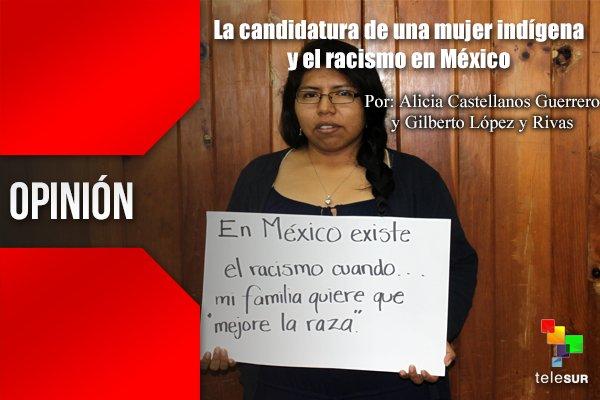 Resultado de imagen para La candidatura de una mujer indígena y el racismo en México