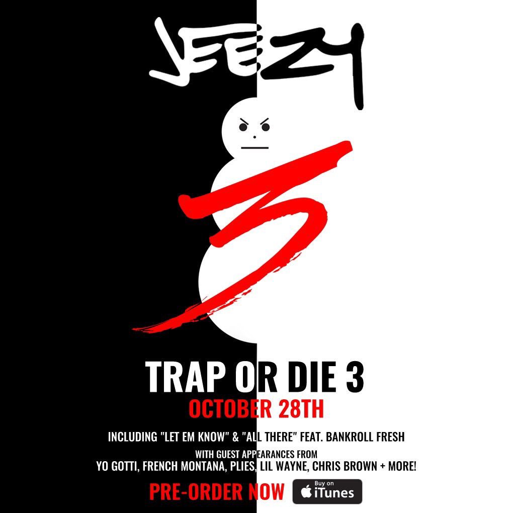 Pre-order my brother @Jeezy's #TraporDie3 on @iTunes today! 10.28 #TD3 https://t.co/tWDYmEGvZQ https://t.co/9KAggB9fDJ