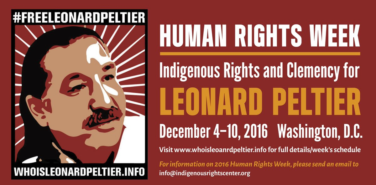 RT @PeltierHQ: Be there!  12/4-12/10 - Human Rights Day: Indigenous Rights and Clemency for #LeonardPeltier https://t.co/4ROdtGtoBd
