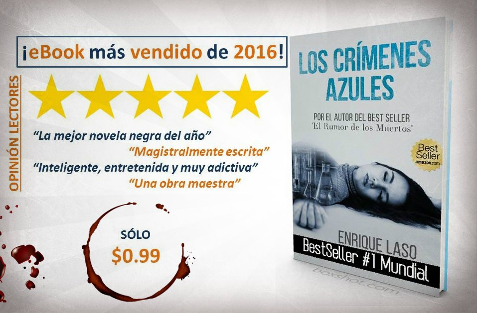 LOS CRÍMENES AZULES @enriquelaso #BestSeller Nº1 Mundial #Amazon #Kindle $0.99 https://t.co/rwlenFnK6U  https://t.co/dvaNquNlk9