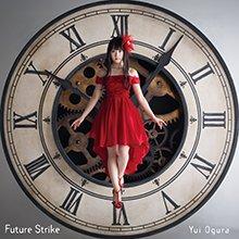 【11/2 本日発売】TVアニメ「ViVid Strike!」主題歌小倉唯さん「Future Strike」の編曲を担当