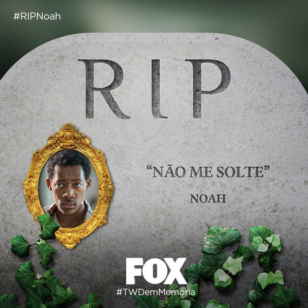 #RIPNoah: RIP Noah