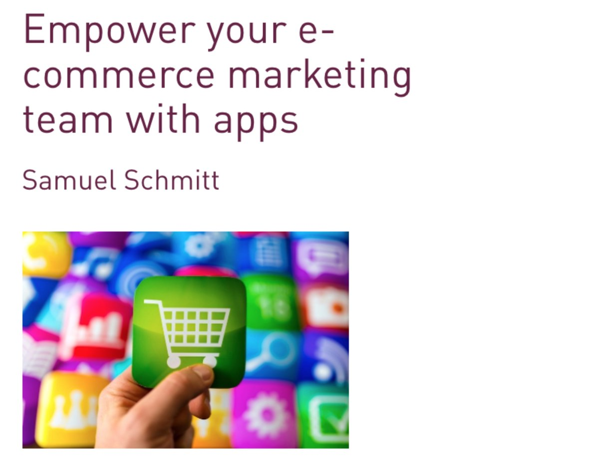 Empower your e-commerce marketing team with apps