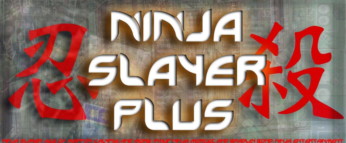 ◆新主人公、新時代、ニンジャスレイヤー新展開「エイジ・オブ・マッポーカリプス」!◆ニンジャスレイヤーPLUSで「エイジ・
