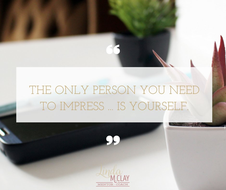 The only person you need to impress ... is yourself. https://t.co/fkxBVzVbMA