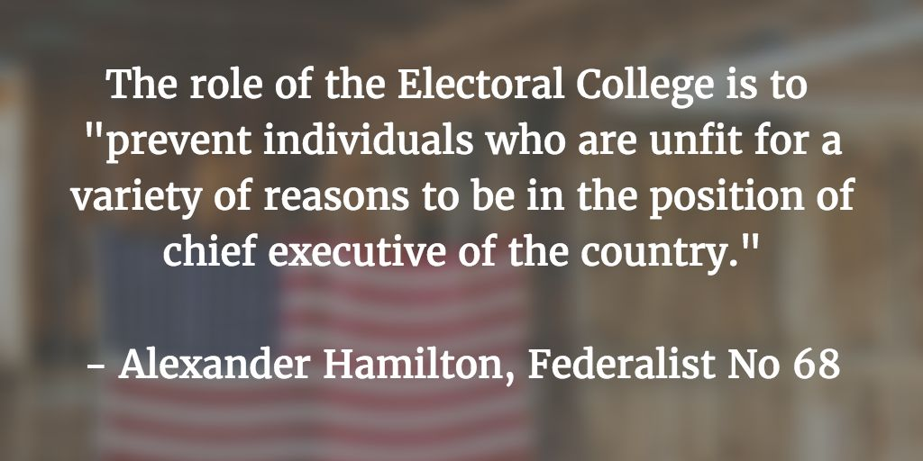 The role of the Electoral College: https://t.co/Fc8nVZ6wAH  - Alexander Hamilton, Federalist No 68 https://t.co/Lzf2I3rv6U