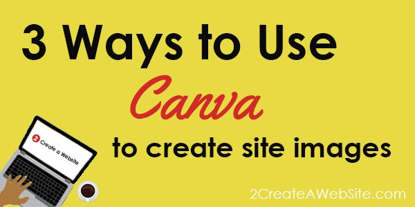 3 Ways to Use @canva to Create Beautiful Site Images https://t.co/jc6GDeocs5 https://t.co/uMn2m3rj6v