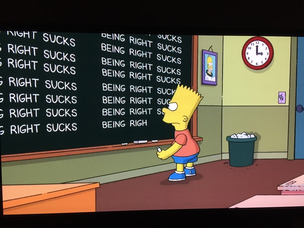 """Tonight's #TheSimpsons chalkboard gag refers to the show's Trump presidency prophecy: """"BEING RIGHT SUCKS"""" https://t.co/wB3eIrV41L"""