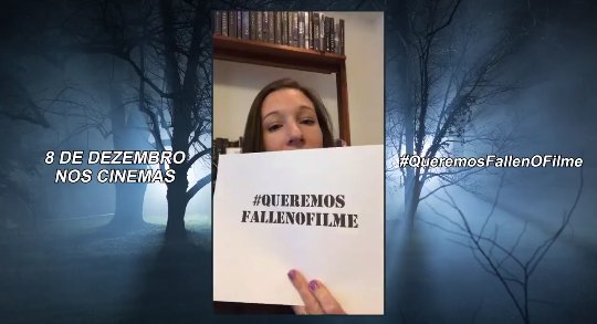 #QueremosFallenOFilme: Queremos Fallen O Filme