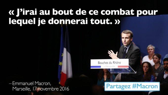 J'irai au bout de ce combat pour lequel je donnerai tout. #Macron #EnMarche