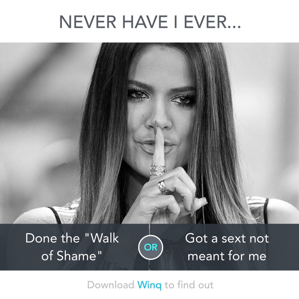 Never have I ever... Download and vote on Winq app to find out ???? @winqapp #winqcollab https://t.co/tuRyj10gUy https://t.co/fc4WdVSwxI