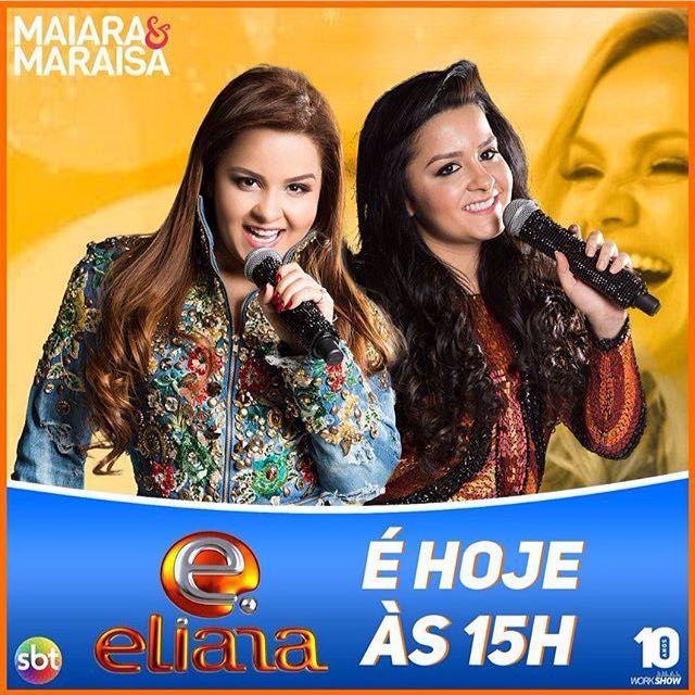 #MaiaraeMaraisaNaEliana: Maiarae Maraisa Na Eliana