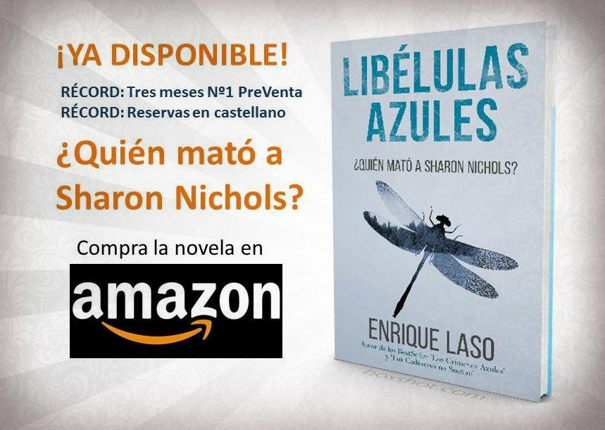 LIBÉLULAS AZULES, by @enriquelaso ¿Quién mató a Sharon Nichols? #Amazon LINK --> https://t.co/HSbubeT6bp https://t.co/uJqX0SpHt5