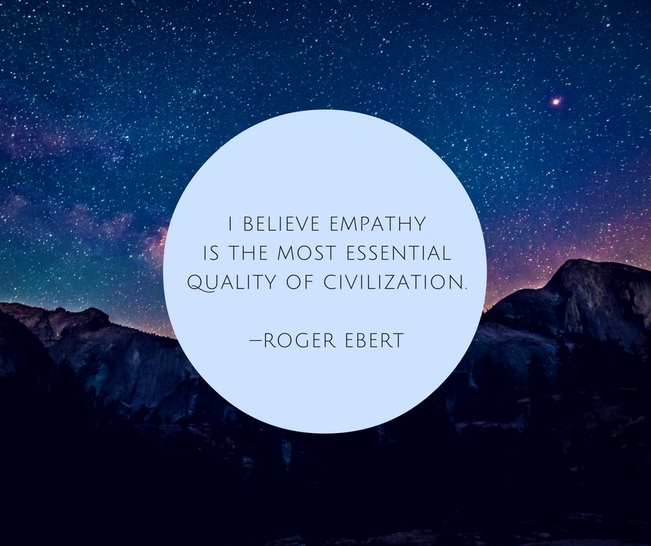I believe #empathy is the most essential quality of civilization. --Roger Ebert https://t.co/swG8tMBAKe