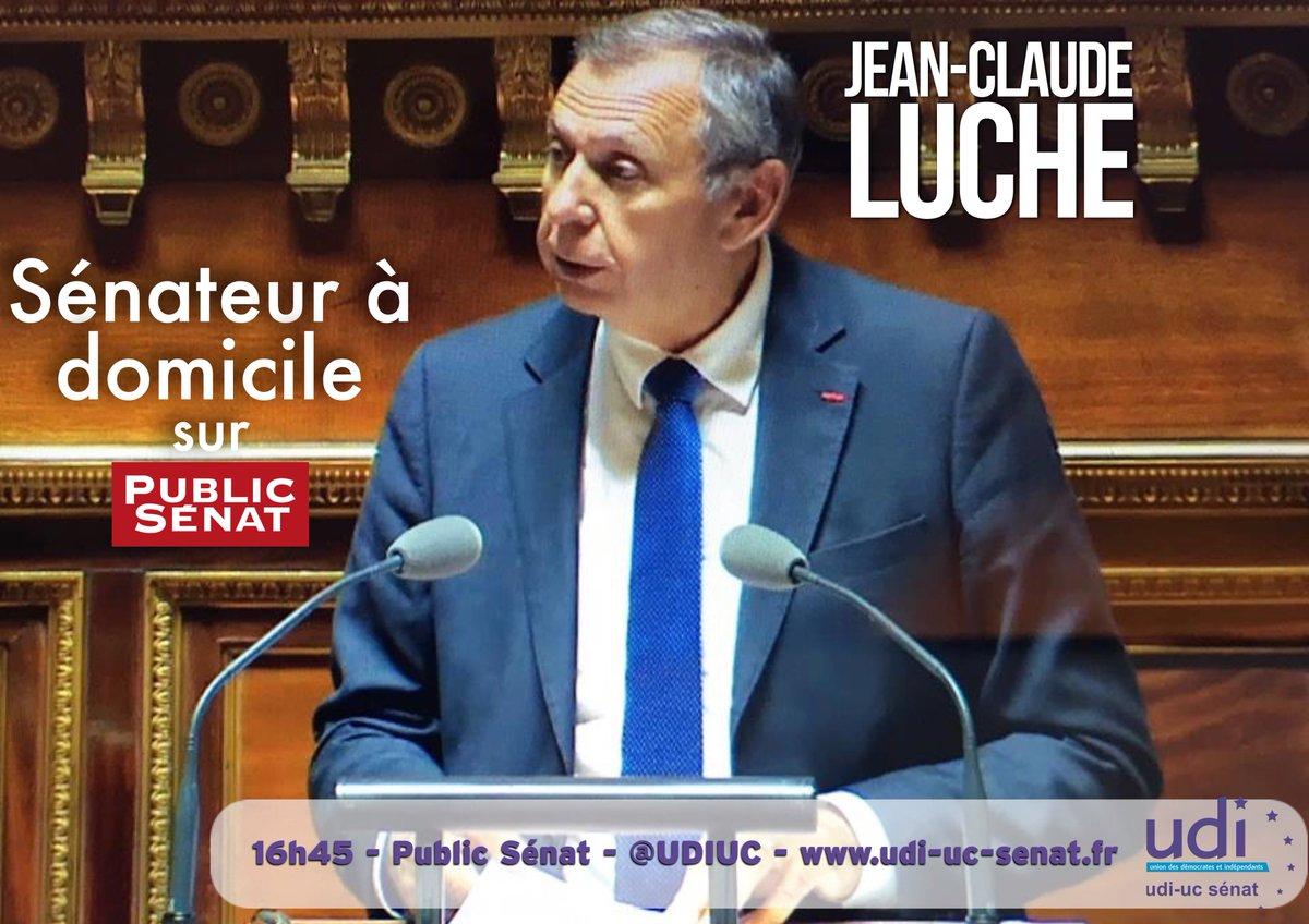 """Le sénateur @JeanClaudeLUCHE sera dans l'émission """"sénateur à domicile"""" sur @publicsenat à 16h45"""