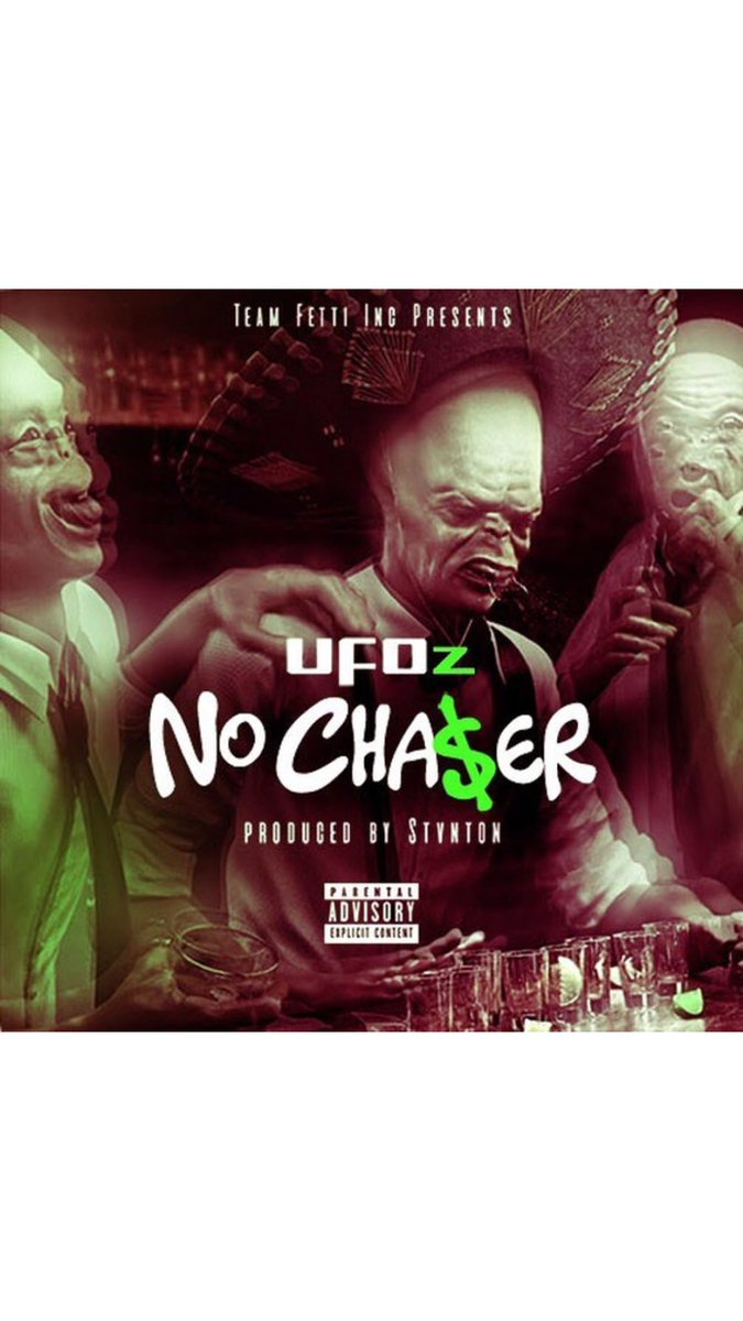 #NoChaser OUT NOW!!!! #UFOz
