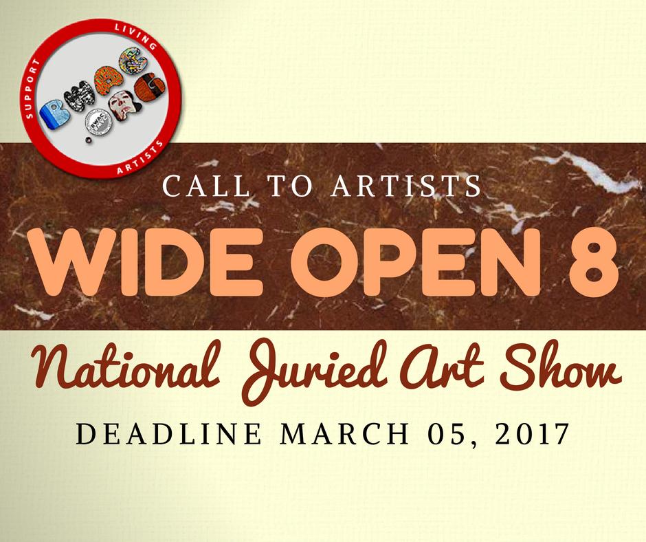 Call to Artists: WIDE OPEN 8 - $3000 in Awards - DEADLINE MARCH 05, 2017 https://t.co/Rg6KVt1Xsv https://t.co/dTxVqkdk4K