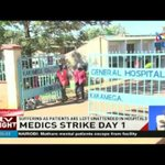 Four lives lost as doctors, nurses strike takes effect