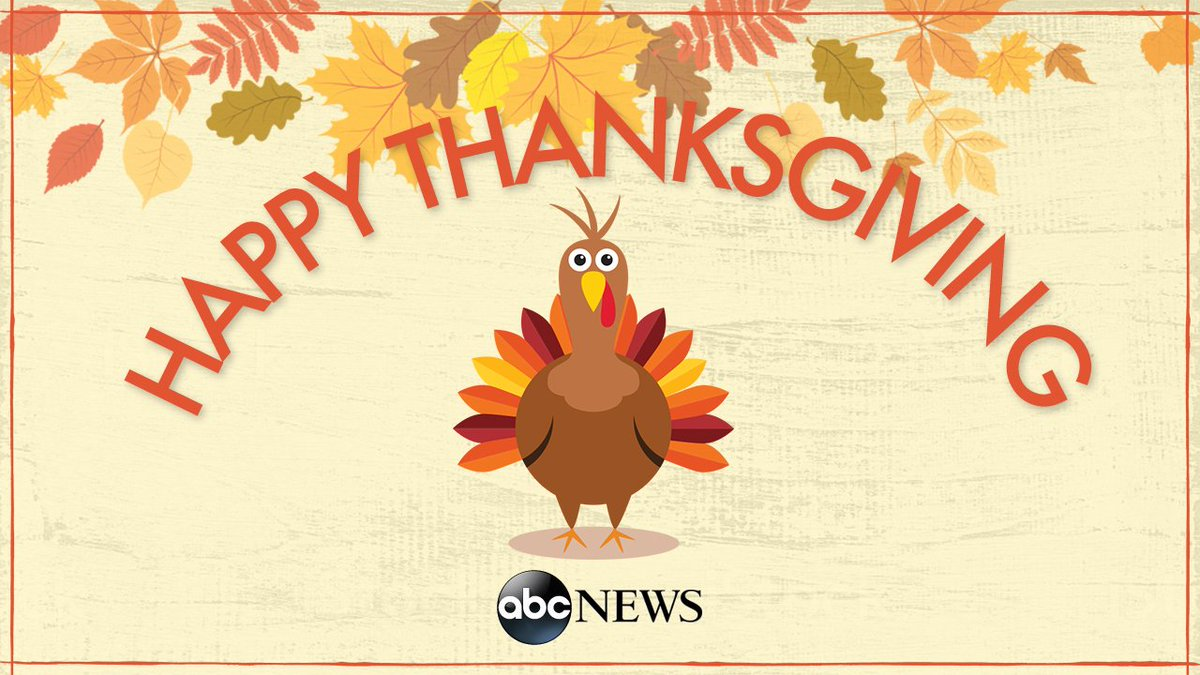 Happy Thanksgiving, from all of us at @ABC News!