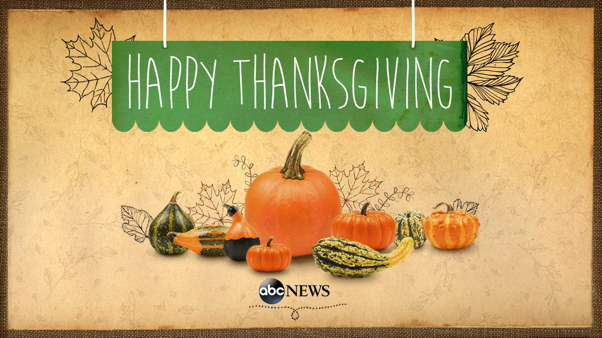 Happy Thanksgiving, from our @ABC News family to yours.