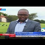 Business Today 25th November 2016 - EAC hosts Latin America Trade to increase trade in the region