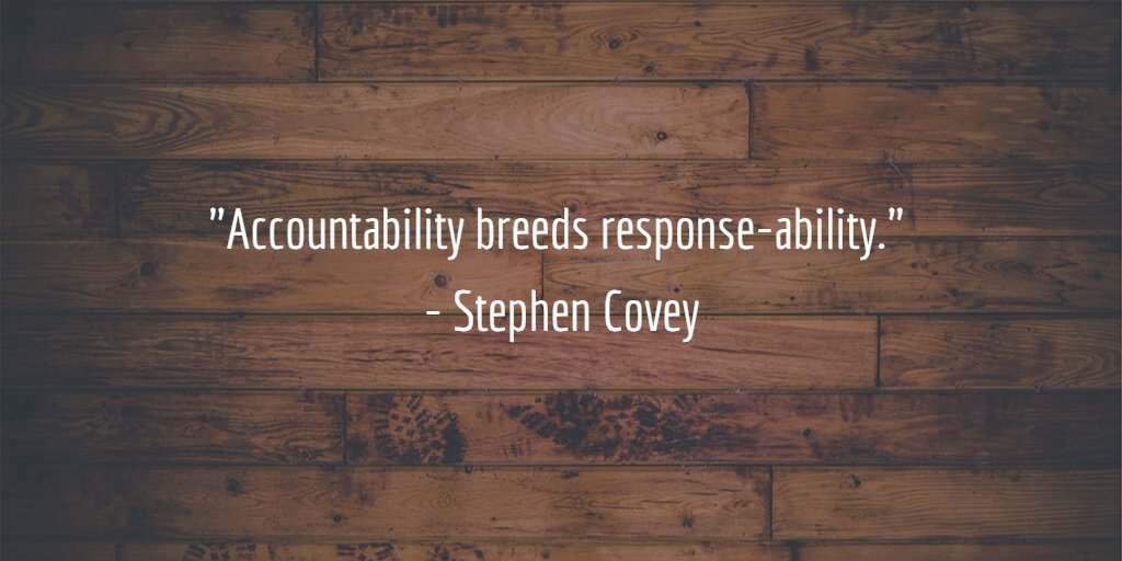 """""""Accountability breeds response-ability.""""  - Stephen Covey https://t.co/5Ns96fof4l"""