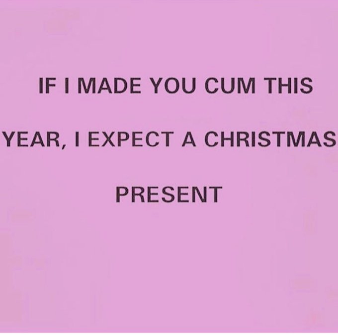 Did I make any of youz cum this year?? 😉☃️🎁 https://t.co/go2bAK9xem