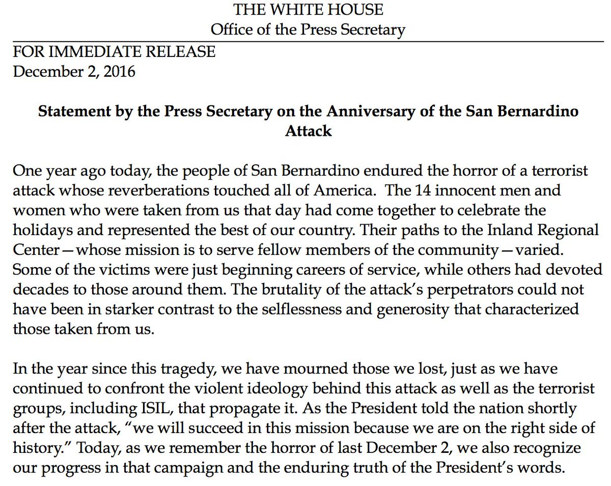 JUST IN: White House on first anniversary of San Bernardino terror attack: 'In the year since this tragedy, we have mourned those we lost.'