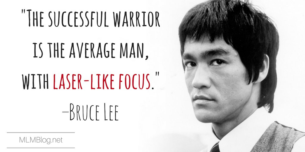 """""""The successful warrior is the average man, with laser-like focus."""" –Bruce Lee #mlm #networkmarketing https://t.co/LuJ70Fqmt6"""
