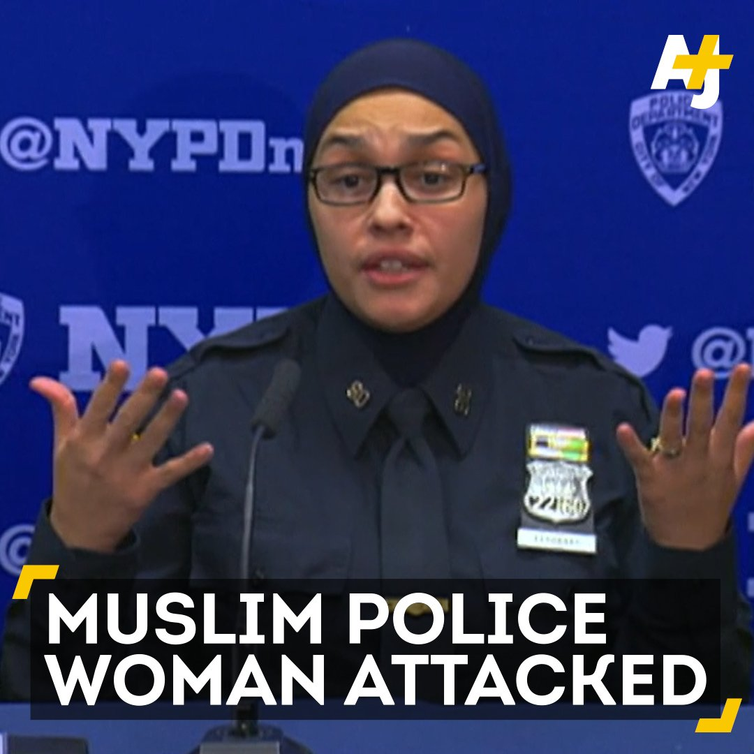A female Muslim police officer was attacked in New York.