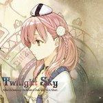 ♬ 'ミルク色の峠' - チリヌルヲワカ / Twilight Sky エスカ&ロジーのアトリエ~黄昏の空の錬金