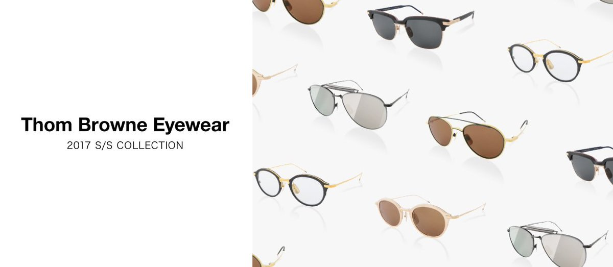 【Thom Browne Eye Wear】2017SS COLLECTION  https://t.co/hwF72St42l https://t.co/npNeDRmlnC