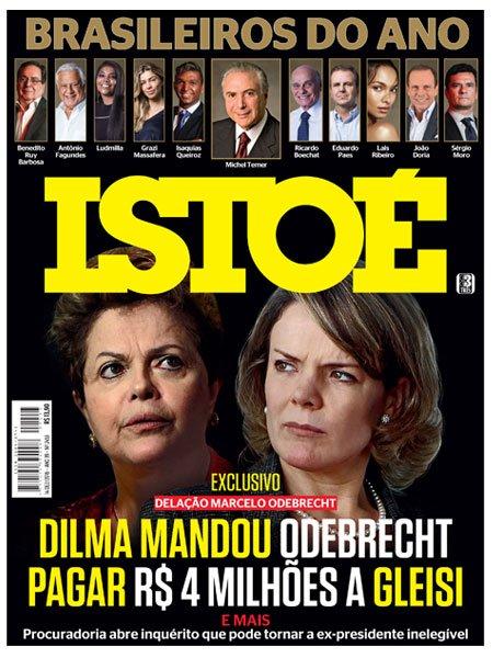 #EXCLUSIVO em ISTOÉ: delação da Odebrecht revela que Dilma mandou empreiteira pagar R$ 4 milhões a Gleisi