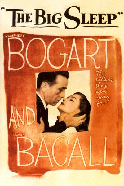 Tonight's Mansion movie was Bogie and Bacall in