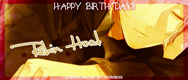 【12/10】✿Happy Birthday ロビン・フッド✿         #ozmafia