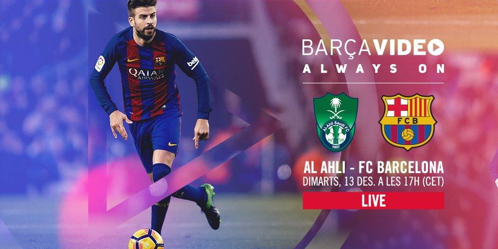 RT @FCBarcelona: ???????? Follow Al-Ahli v FC Barcelona LIVE on BarçaVIDEO https://t.co/p40TZ0BYA3 #FCBinDoha https://t.co/QGvQphyDgX