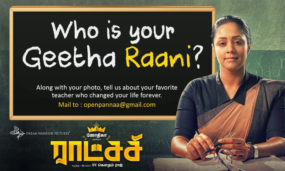 #MyRaatchasi would be Sunitha ma'am in my school who was a Rockstar in campus.  Nominating @prabhu_sr saar to tweet about his Geetha Raani 😁