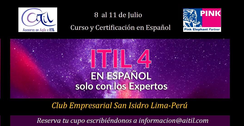 Nuevo Curso de ITIL4 en Lima Perú, del 8 al 11 de Julio. Club Empresarial San Isidro de 6pm a 10pm. Aproveche nuestra Oferta de Fiestas Patrias e invierta su gratificación para garantizar su futuro !!! Escríbenos a informacion@aitil.com https://t.co/D4yagH9dre