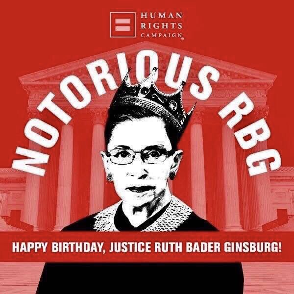Happy Birthday  Supreme Justice Ruth Bader Ginsburg!! March 15, 1933 Ruth Bader Ginsburg Just Turned 86!!