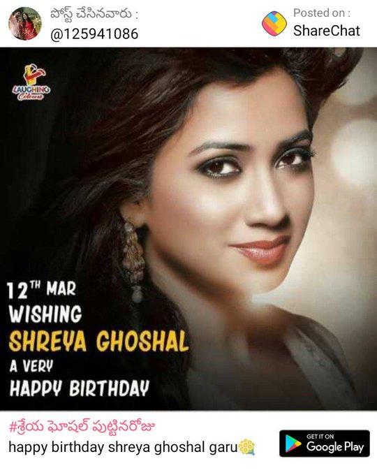 Happy birthday shreya ghoshal garu