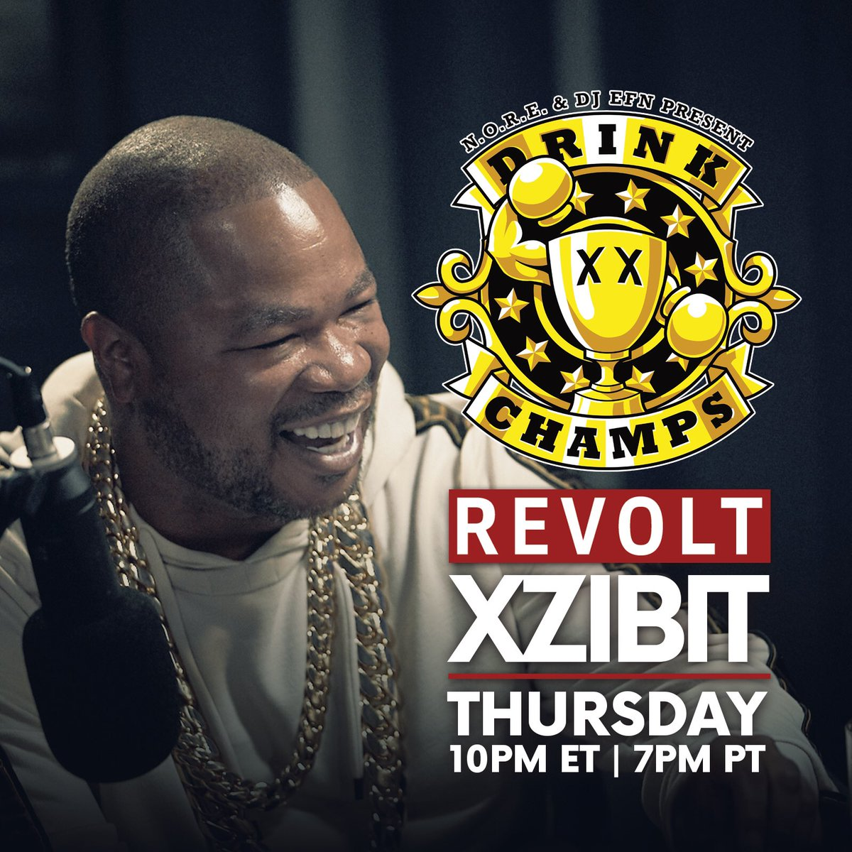 RT @djEFN: X to the Z joins us this Thursday on an all new @drinkchamps ???? 10pm @revolttv ???? @xzibit ???? https://t.co/zLZUzzFDtj
