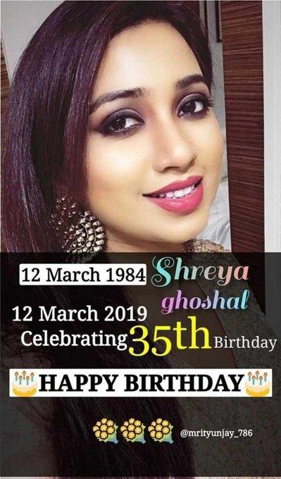 Happy birthday Shreya Ghoshal the voice of love